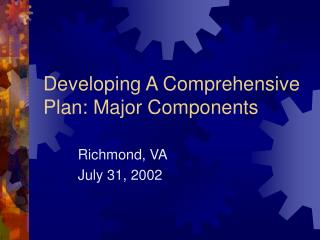 Developing A Comprehensive Plan: Major Components