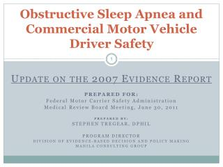 Obstructive Sleep Apnea and Commercial Motor Vehicle  Driver Safety
