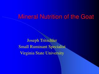 Mineral Nutrition of the Goat