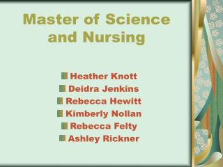 Master of Science and Nursing