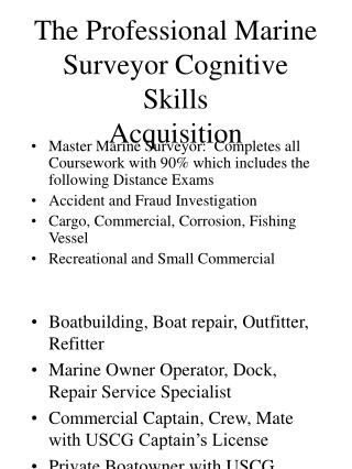 The Professional Marine Surveyor Cognitive Skills   Acquisition