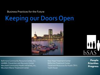 Keeping our Doors Open