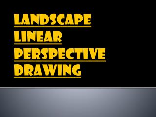 Landscape Linear Perspective Drawing