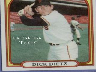 "Richard Allen Dietz        ""The Mule"""