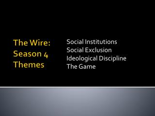 The Wire: Season 4 Themes
