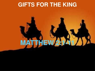 The Birth of Jesus Matthew 2:1-12