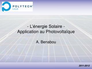 - L'énergie Solaire - Application au Photovoltaïque