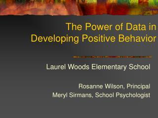 The Power of Data in Developing Positive Behavior