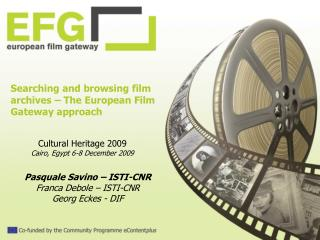 Searching and browsing film archives � The European Film Gateway approach