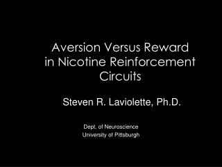 Aversion Versus Reward in Nicotine Reinforcement Circuits