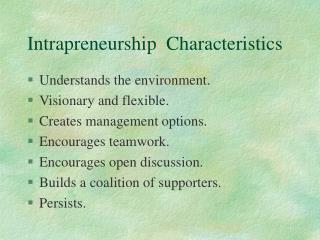 Intrapreneurship  Characteristics