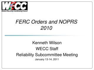 FERC Orders and NOPRS 2010