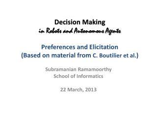 Subramanian  Ramamoorthy School of Informatics 22 March, 2013