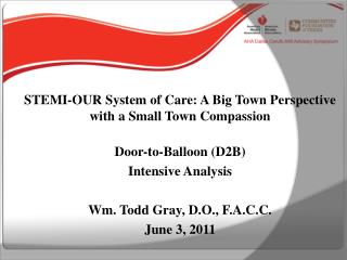 STEMI-OUR System of Care: A Big Town Perspective with a Small Town Compassion