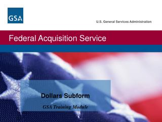 Dollars Subform