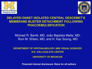 Michael R. Banitt, MD, João Baptista Malta, MD, Roni M. Shtein, MD, and H. Kaz Soong, MD