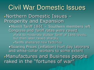 Civil War Domestic Issues