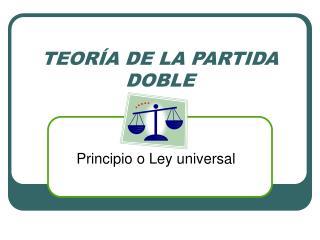 TEOR�A DE LA PARTIDA DOBLE