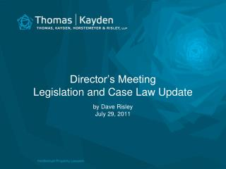 Director's Meeting Legislation and Case Law Update