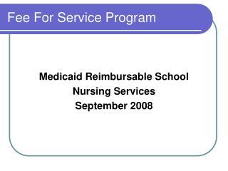 Fee For Service Program