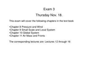 Exam 3  Thursday Nov. 18.