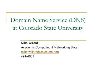 Domain Name Service (DNS) at Colorado State University