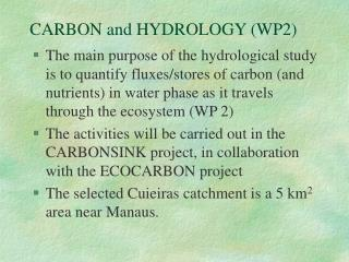 CARBON and HYDROLOGY (WP2)