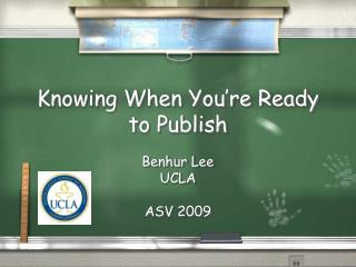 Knowing When You're Ready to Publish