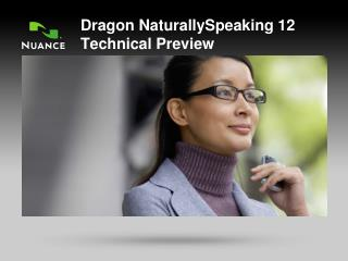 Dragon NaturallySpeaking 12 Technical Preview