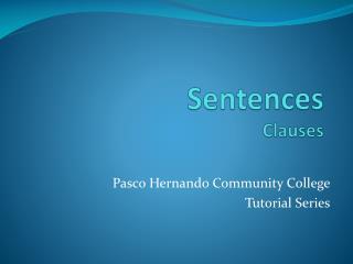Sentences Clauses