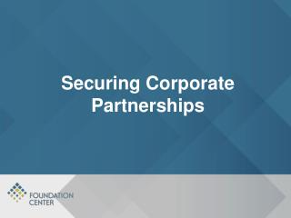 Securing Corporate Partnerships