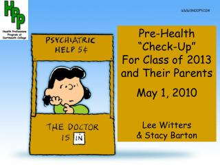 "Pre-Health  ""Check-Up""                       For Class of 2013 and Their Parents May 1, 2010"