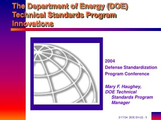 The Department of Energy (DOE) Technical Standards Program Innovations