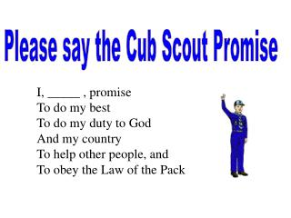 Please say the Cub Scout Promise