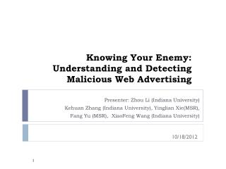 Knowing Your Enemy: Understanding and Detecting Malicious Web Advertising