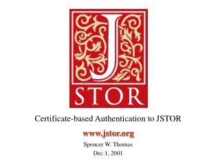 Certificate-based Authentication to JSTOR