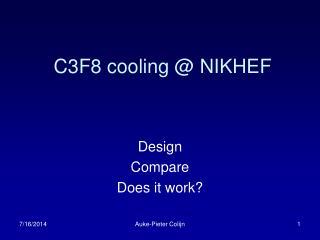 C3F8 cooling @ NIKHEF