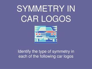 SYMMETRY IN CAR LOGOS