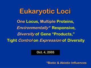 Eukaryotic Loci