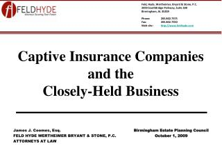 Captive Insurance Companies               and the Closely-Held Business
