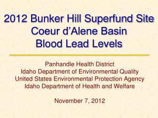 2012 Bunker Hill Superfund Site  Coeur d'Alene Basin Blood Lead Levels