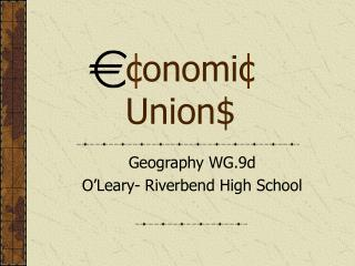 E conomic Union$