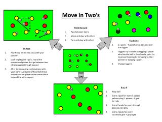 Move in Two's