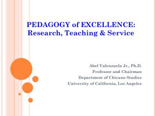 PEDAGOGY of EXCELLENCE: Research, Teaching & Service