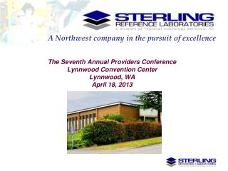 The Seventh Annual Providers Conference  Lynnwood Convention Center Lynnwood, WA April 18, 2013