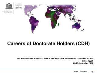 Careers of Doctorate Holders (CDH)