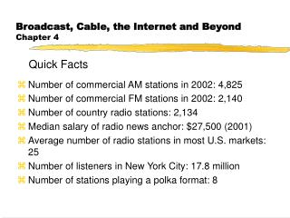 Broadcast, Cable, the Internet and Beyond Chapter 4