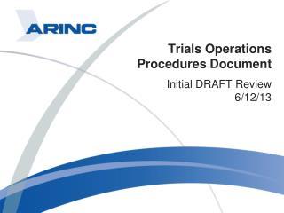 Trials Operations Procedures Document
