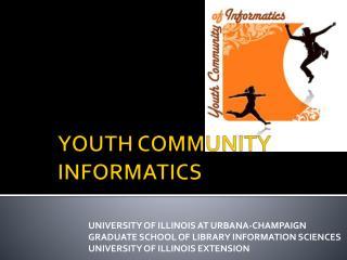 YOUTH COMMUNITY INFORMATICS