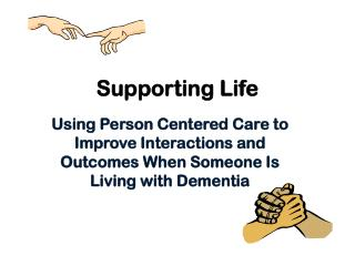 Supporting Life
